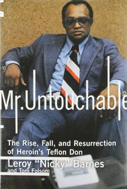 "MR. UNTOUCHABLE by Leroy ""Nicky"" Barnes"