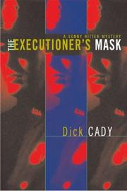 THE EXECUTIONER'S MASK by Dick Cady