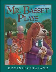 MR. BASSET PLAYS by Dominic Catalano