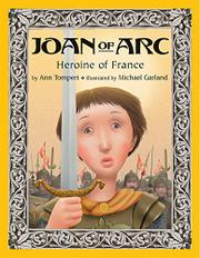 JOAN OF ARC by Ann Tompert