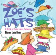 ZOE'S HATS by Sharon Lane Holm