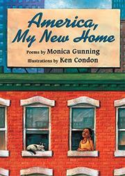 AMERICA, MY NEW HOME by Monica Gunning