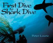 Book Cover for FIRST DIVE TO SHARK DIVE