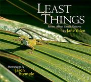 LEAST THINGS by Jane Yolen