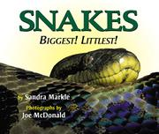 SNAKES by Sandra Markle