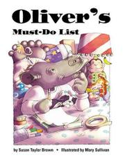 OLIVER'S MUST-DO LIST by Susan Taylor Brown