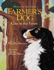 FARMER'S DOG GOES TO THE FOREST by David L. Harrison