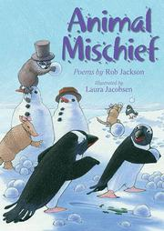 ANIMAL MISCHIEF by Rob Jackson