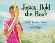 JOSIAS, HOLD THE BOOK by Jennifer Riesmeyer Elvgren