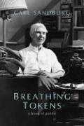 BREATHING TOKENS by Carl Sandburg