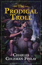 THE PRODIGAL TROLL by Charles Coleman Finlay