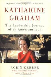 KATHARINE GRAHAM by Robin Gerber
