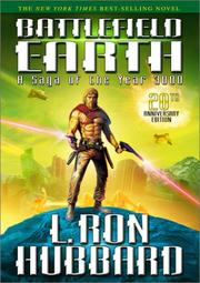 BATTLEFIELD EARTH: A Saga of the Year 3,000 by L. Ron Hubbard
