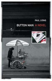 BUTTON MAN by Paul Lyons