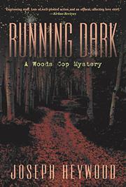 RUNNING DARK by Joseph Heywood