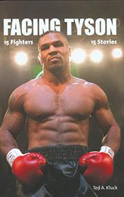 FACING TYSON by Ted A. Kluck