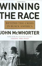 WINNING THE RACE by John McWhorter