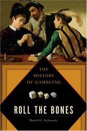 ROLL THE BONES by David G. Schwartz