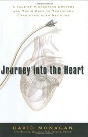 JOURNEY INTO THE HEART by David Monagan