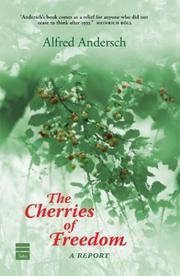 THE CHERRIES OF FREEDOM by Alfred Andersch