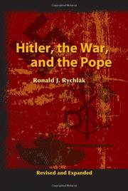"""HITLER, THE WAR AND THE POPE"" by Ronald J. Rychlak"