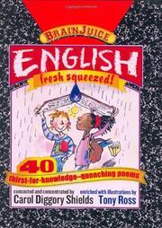 ENGLISH, FRESH SQUEEZED! by Carol Diggory Shields