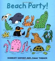 BEACH PARTY! by Harriet Ziefert