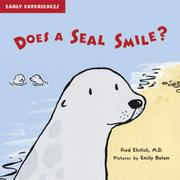 DOES A SEAL SMILE? by Fred Ehrlich