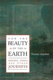 FOR THE BEAUTY OF THE EARTH by Thomas Urquhart