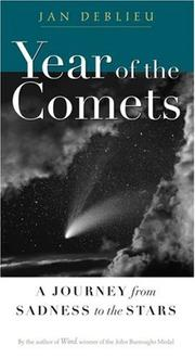 YEAR OF THE COMETS by Jan DeBlieu