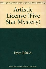 ARTISTIC LICENSE by Julie Hyzy