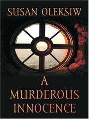 A MURDEROUS INNOCENCE by Susan Oleksiw