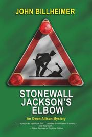 STONEWALL JACKSON'S ELBOW by John Billheimer