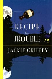 RECIPE FOR TROUBLE by Jackie Griffey