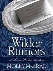 WILDER RUMORS by Molly MacRae