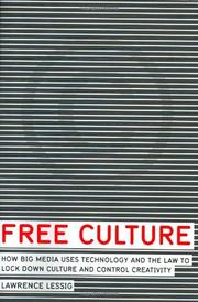 FREE CULTURE by Lawrence Lessig