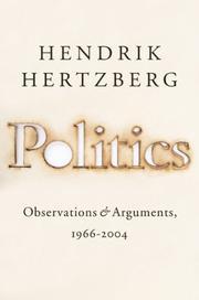 POLITICS by Hendrik Hertzberg