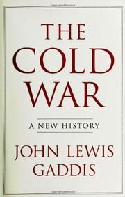 THE COLD WAR by John Lewis Gaddis