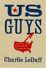 US GUYS by Charlie LeDuff