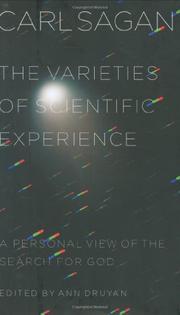 THE VARIETIES OF SCIENTIFIC EXPERIENCE by Carl Sagan