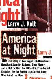 AMERICA AT NIGHT by Larry J. Kolb