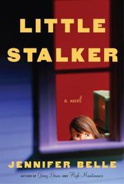 LITTLE STALKER by Jennifer Belle