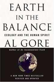 EARTH IN THE BALANCE: Ecology and the Human Spirit by Al Gore