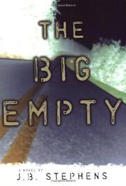 THE BIG EMPTY by J.B. Stephens