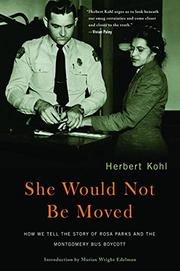 SHE WOULD NOT BE MOVED by Herbert Kohl