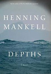 DEPTHS by Henning Mankell
