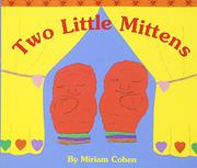 TWO LITTLE MITTENS by Miriam Cohen