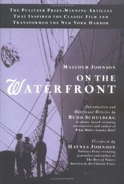 ON THE WATERFRONT by Malcolm Johnson