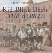 KID BLINK BEATS THE WORLD by Don Brown