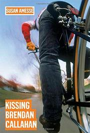 KISSING BRENDAN CALLAHAN by Susan Amessé